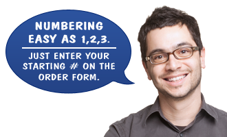 Want your forms numbered? Call us for a quote or request it in the job notes.